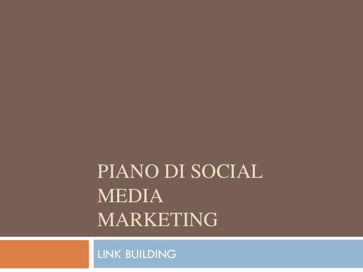PIANO DI SOCIALMEDIAMARKETINGLINK BUILDING