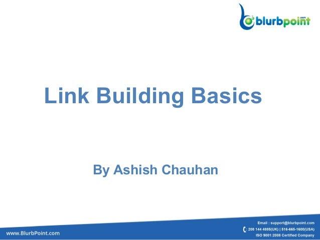 Link Building BasicsBy Ashish Chauhan