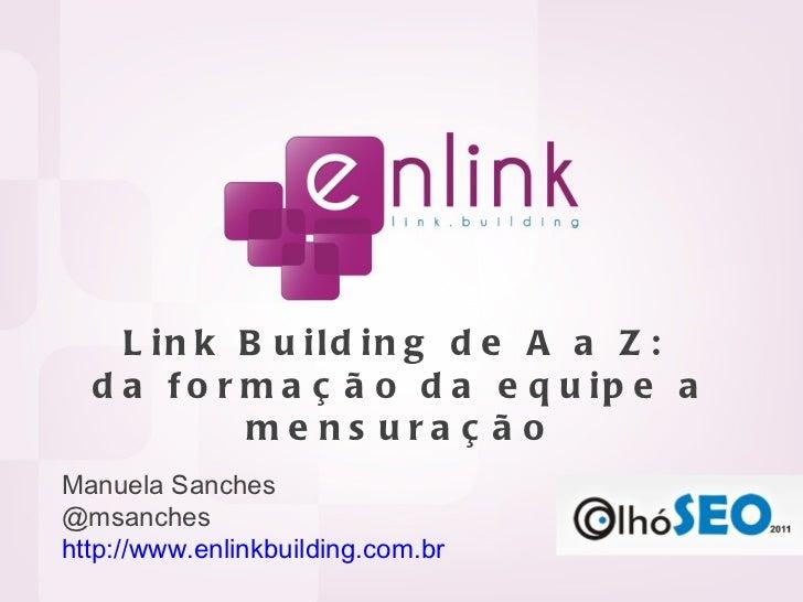 Link building de A a Z: da formação da equipe a mensuração (Olhó SEO)