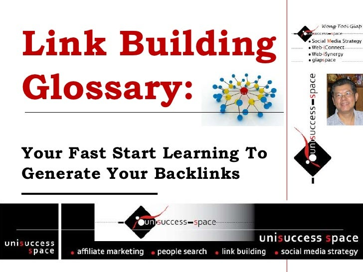 Link Building Glossary: Your Fast Start Learning To Generate Your Backlinks<br />