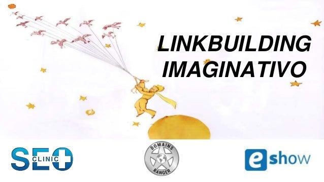 LINKBUILDING IMAGINATIVO