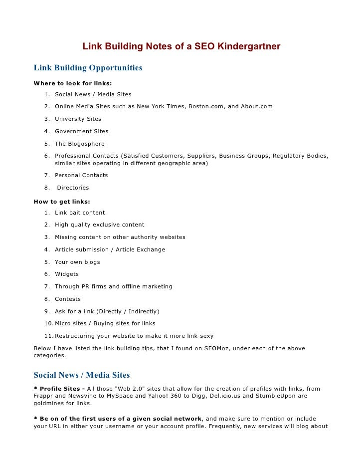 Link Building Notes of a SEO Kindergartner  Link Building Opportunities Where to look for links:    1. Social News / Media...