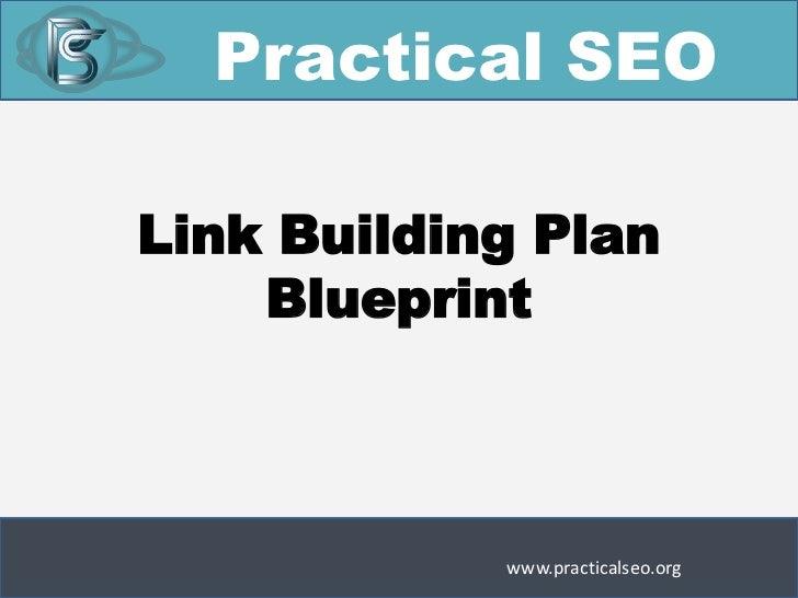 Practical SEOLink Building Plan    Blueprint            www.practicalseo.org
