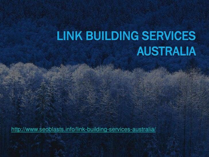 http://www.seoblasts.info/link-building-services-australia/