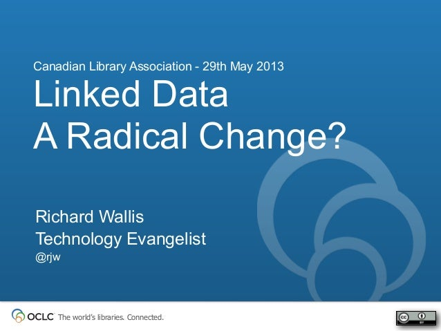 Linked data - A radical change?