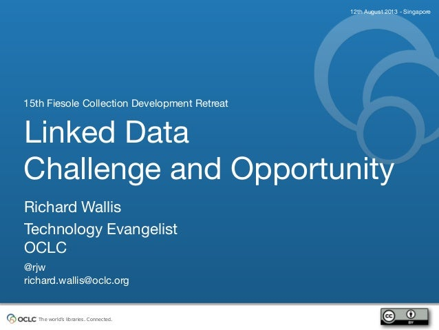 Linked Data Challenge and Opportunity