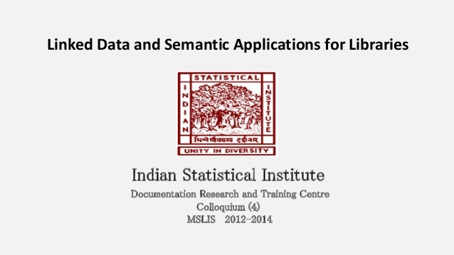 Linked Data and Semantic Applications for Libraries