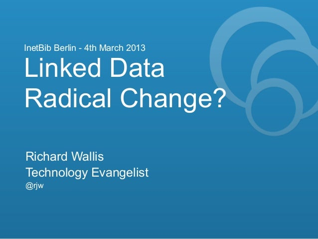 Linked data   radical change
