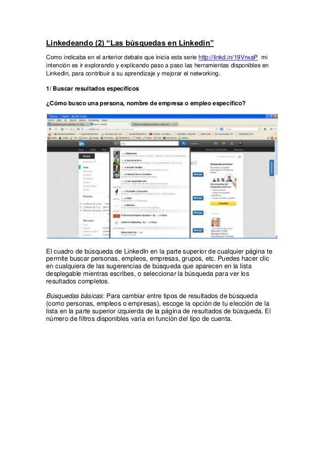 """Linkedeando (2) """"Las búsquedas en Linkedin"""" Como indicaba en el anterior debate que inicia esta serie http://linkd.in/19Vn..."""