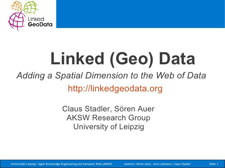 Linked (Geo) Data - Adding a Spatial Dimension to the Web of Data