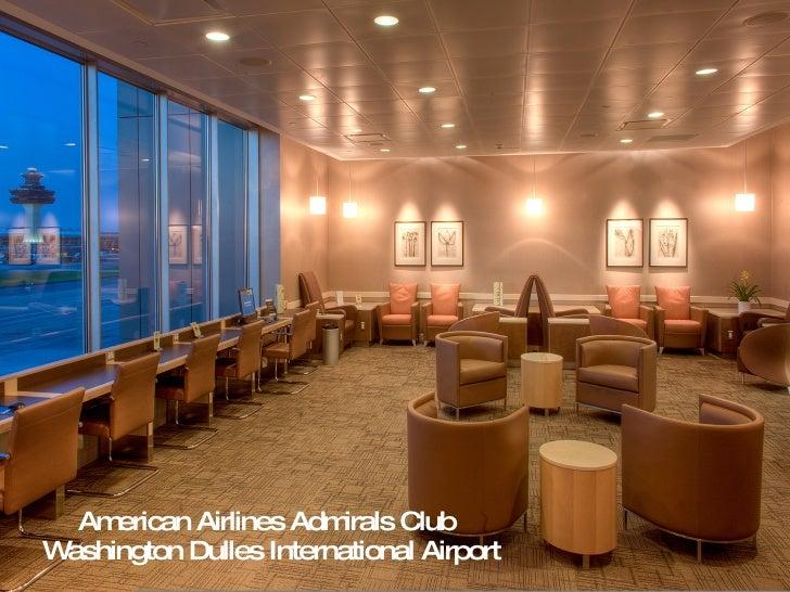 American Airlines Admirals Club   Washington Dulles International Airport
