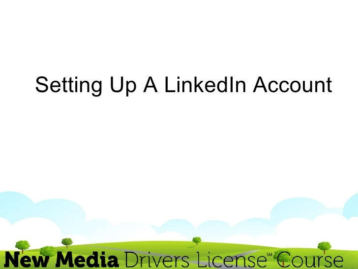 How To Setup a LinkedIn Account