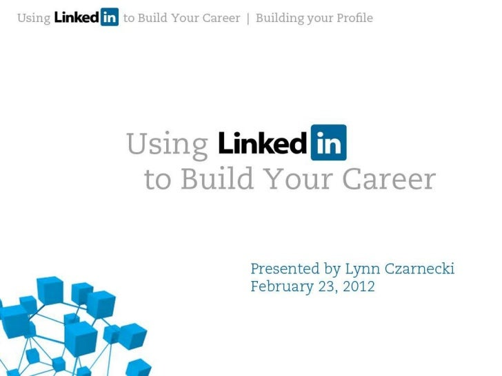 Using LinkedIn to Build your Career