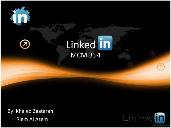 Linked<br />MCM 354<br />By: KhaledZaatarah<br />Riem Al Azem<br />