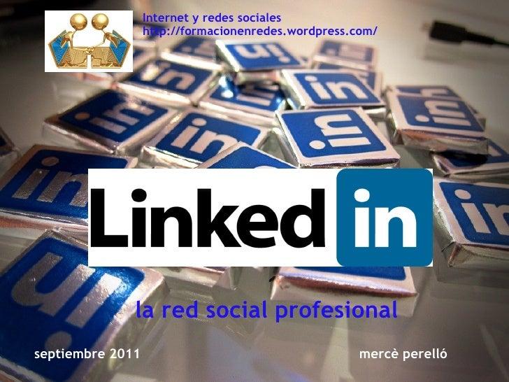 septiembre 2011 mercè perelló la red social profesional Internet y re...