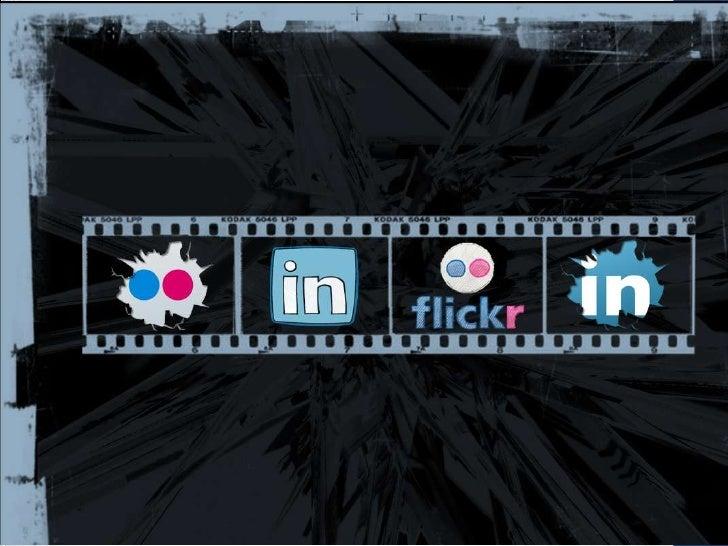 Introdução       Além de criarem redes e conectarem seus usuários, oLinkedIn e o Flickr, diferentemente das demais redes s...