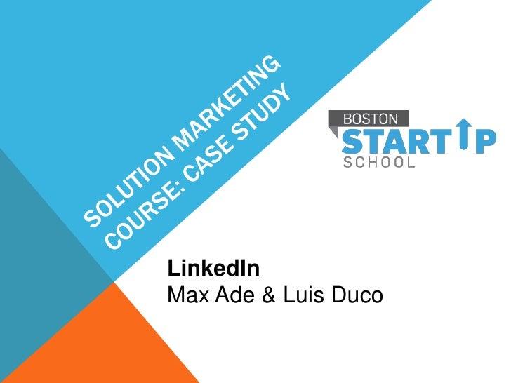 LinkedInMax Ade & Luis Duco