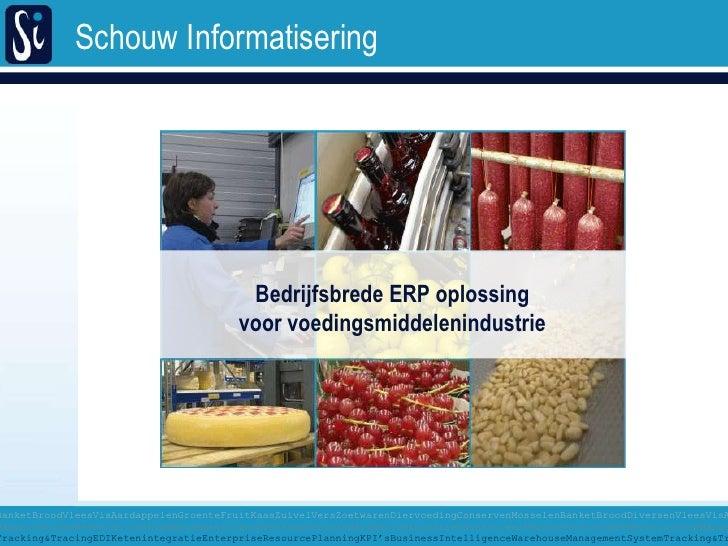 Bedrijfsbrede ERP oplossing<br />voorvoedingsmiddelenindustrie<br />