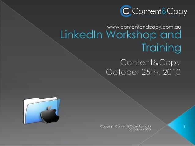 30 October 2010 1Copyright Content&Copy Australia www.contentandcopy.com.au
