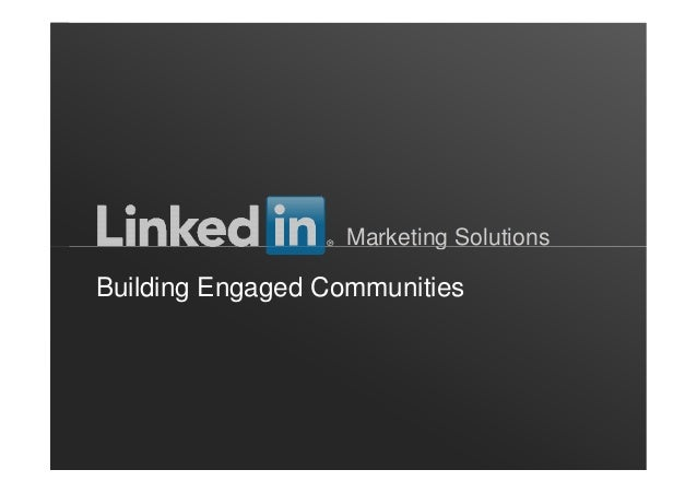Marketing Solutions ORGANIZATION NAME Marketing Solutions Building Engaged Communities