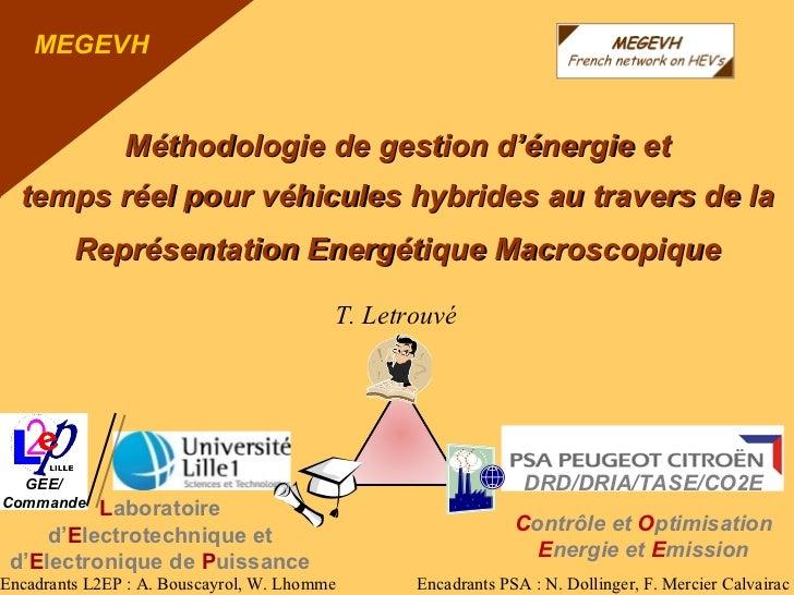Journée   MEGEVH L2EP 2012               Méthodologie de gestion d'énergie et  temps réel pour véhicules hybrides au trave...
