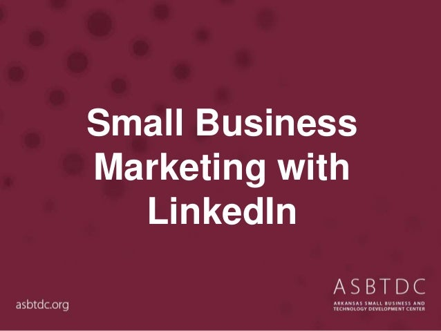 Small Business Marketing with LinkedIn
