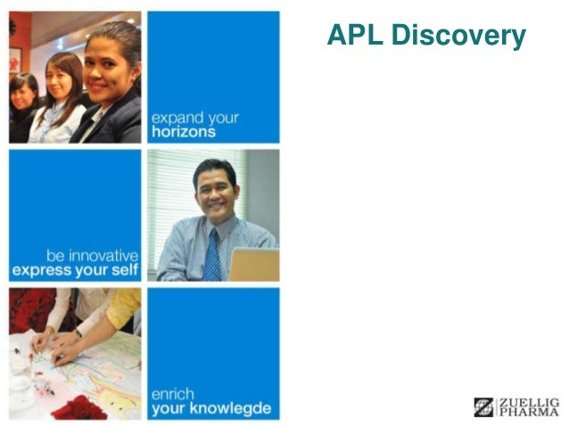 © APL & Zuellig Pharma. All Rights Reserved. APL Discovery