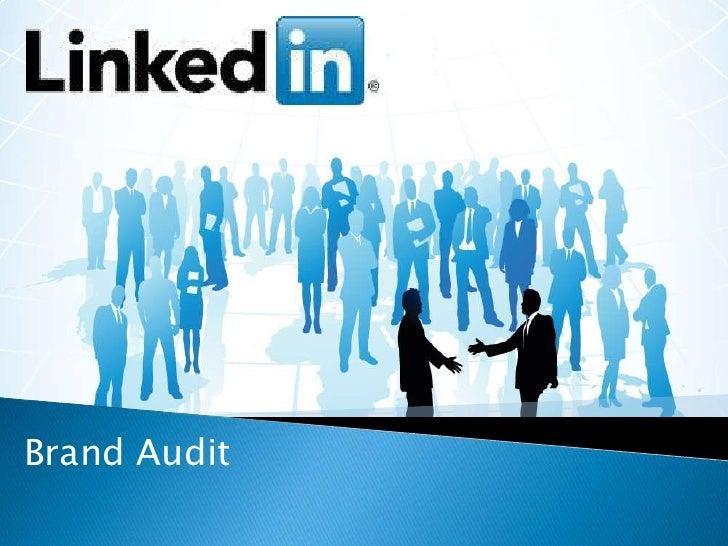 Linkedin brand audit