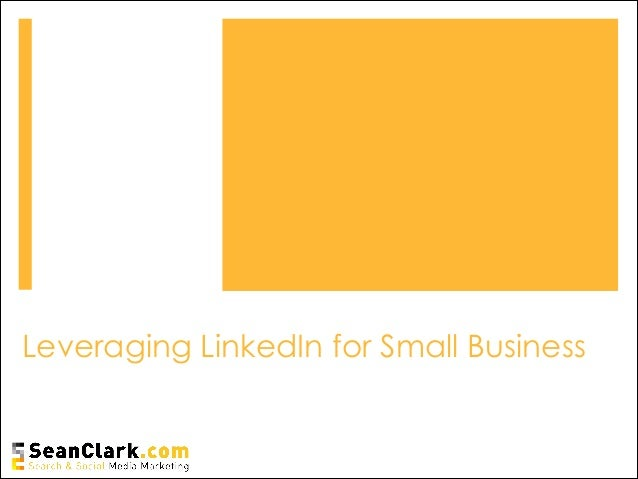 Leveraging LinkedIn for Small Business