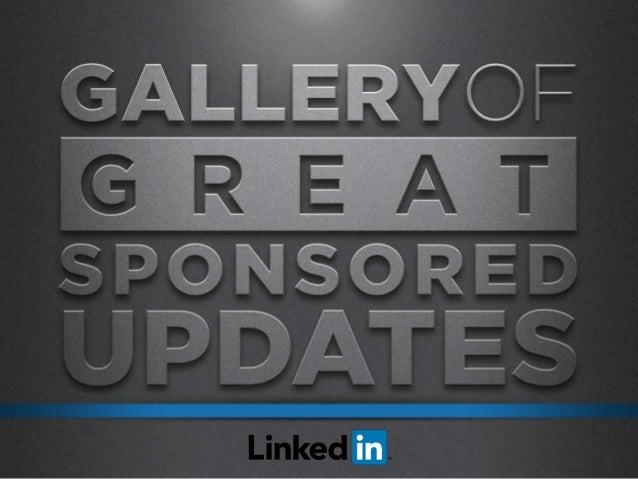 Gallery of Great LinkedIn Sponsored Updates