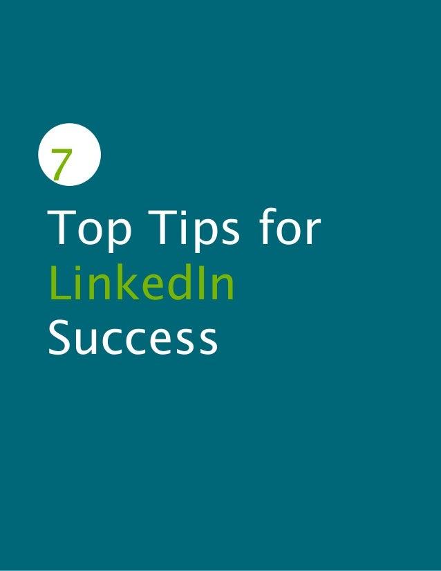 7Top Tips forLinkedInSuccess