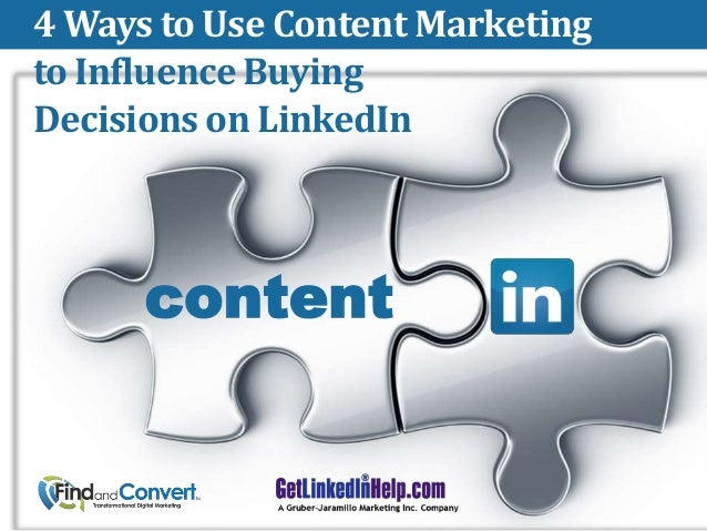4 Ways to Use Content Marketing to Influence Buying Decisions on LinkedIn  content