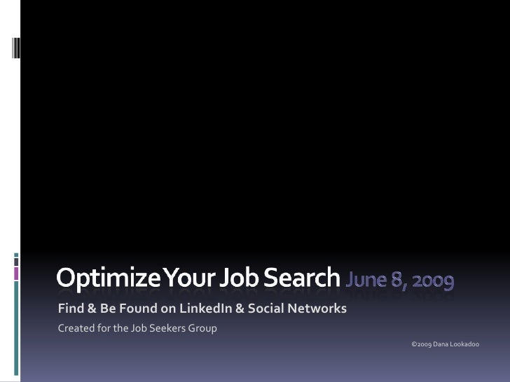 Find & Be Found on LinkedIn & Social Networks Created for the Job Seekers Group                                           ...