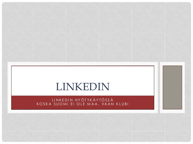 LinkedIn koulutus / LinkedIn peruskurssi
