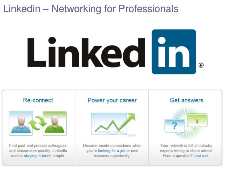 Linkedin - Online networking to Professionals