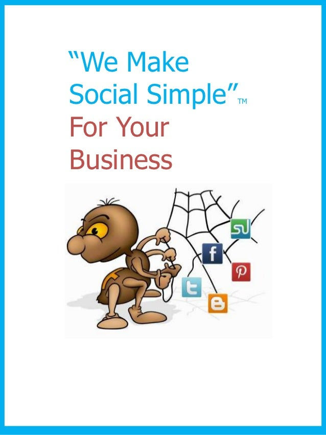 """We MakeSocial Simple""   TMFor YourBusiness"
