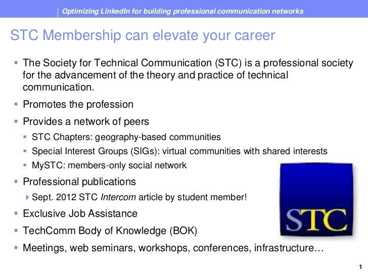 Optimizing LinkedIn for building professional communication networks STC Membership can elevate your career   The Society...