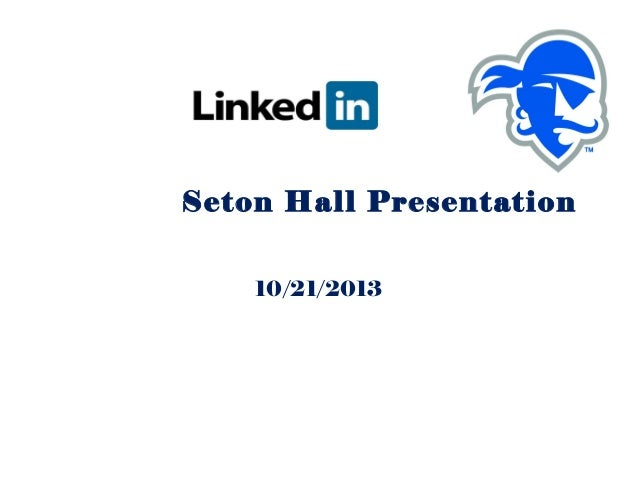 Seton Hall Presentation 10/21/2013