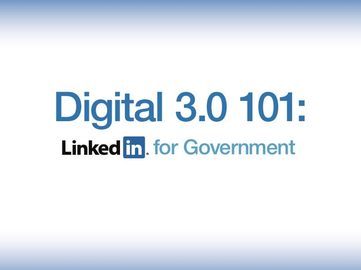 Digital 3.0 101:       for Government