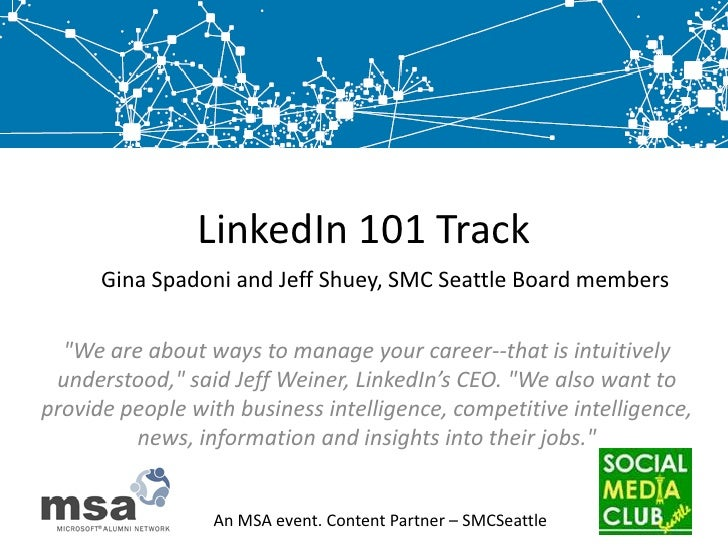 "LinkedIn 101 Track<br />Gina Spadoni and Jeff Shuey, SMC Seattle Board members<br />""We are about ways to manage your care..."