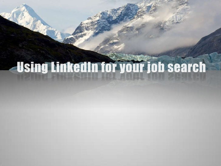 Using LinkedIn for your job search<br />