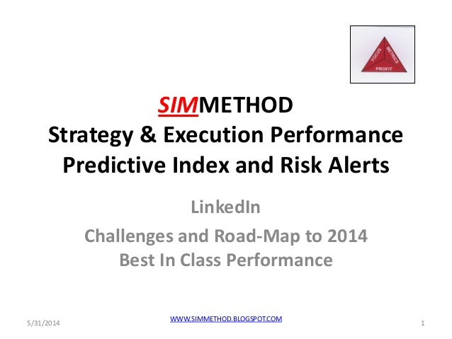 LinkedIn Challenges and Road-Map to 2014 Best In Class Performance
