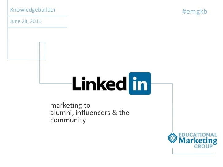 EMG Academy KnowledgeBuilder - LinkedIn: Marketing to Alumni, Influencers and the Community