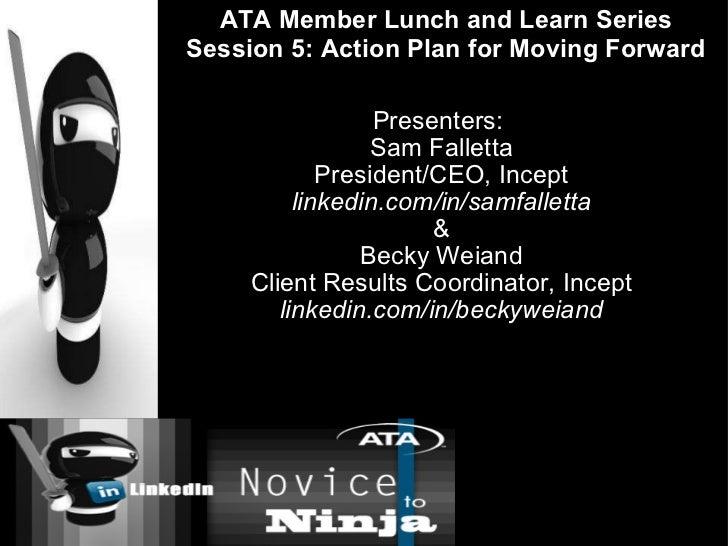 Presenters:  Sam Falletta President/CEO, Incept linkedin.com/in/samfalletta & Becky Weiand Client Results Coordinator, Inc...