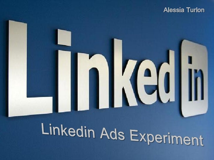Linkedin Advertising - Test Campaign