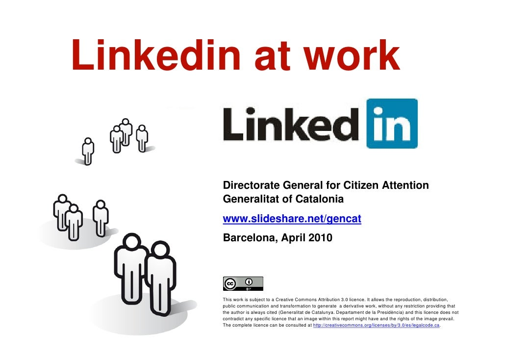 Linkedin at work             Directorate General for Citizen Attention            Generalitat of Catalonia            www....