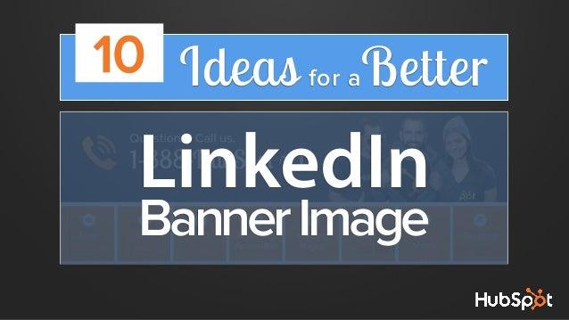 10 Ideas for aBetter  LinkedIn Banner Image
