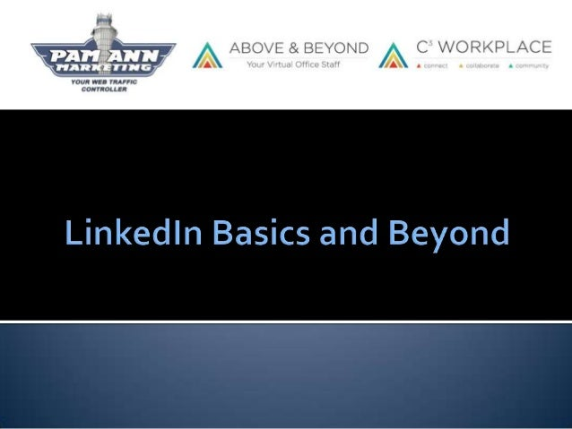 LinkedIn Basics and Beyond