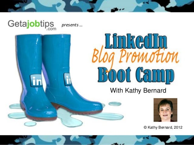 Linked In Blog Promotion Boot Camp