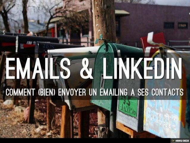 LinkedIn : Comment Envoyer Un Emailing À Ses Contacts ?